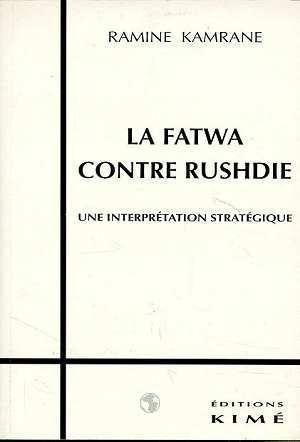 Fatwa Contre Rushdie (La) - Kamrane, Ramine
