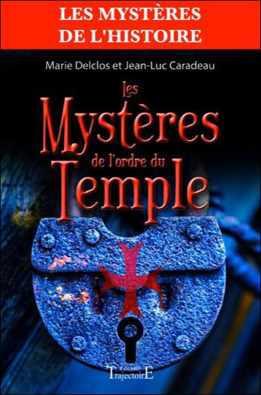 Les mystères de l´Ordre du Temple - Trajectoire Eds