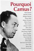 Pourquoi Camus ?