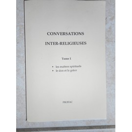 Conversations inter-religieuses - N° 1 - Conversations inter-religieuses - Collectif