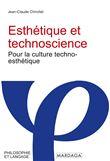 Esthetique et technoscience - Jean-Claude Chirollet (Auteur)