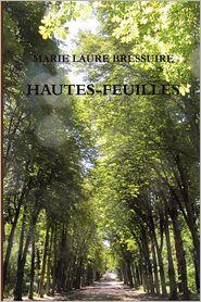 Hautes-Feuilles - Bressuire Marie Laure