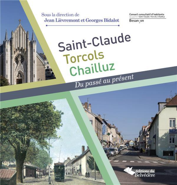 Saint-Claude ; Torcols ; Chailluz