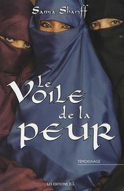 Le Voile de la peur - Samia Shariff, Preface by Lynda Thalie