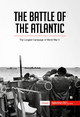 The Battle of the Atlantic - 50 MINUTES
