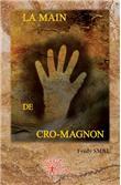 La main de cro-magnon - Smal Fredy