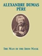 Alexandre Dumas, Pere: Man in the Iron Mask