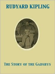 The Story of the Gadsbys - Rudyard Kipling