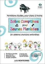 Jolies Comptines pour Jeunes Pianistes - Julia Montegnies