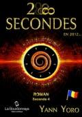 28 secondes. en 2012 - Roumanie (Seconde 4: Restons ductiles) - Yann Yoro