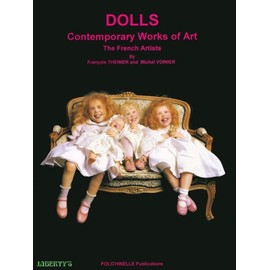 dolls contemporary works of art  - the french artists - François Theimer