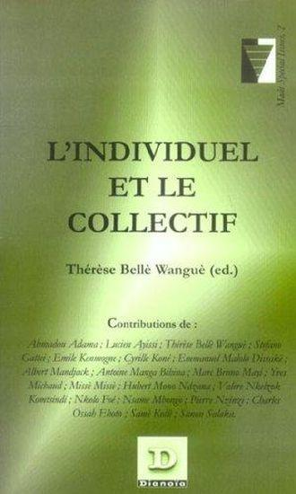 L'Individuel Et Le Collectif - Belle Wangue, Therese