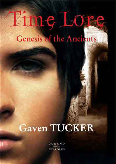 Time Lore, genesis of the ancients - Durand-Peyroles