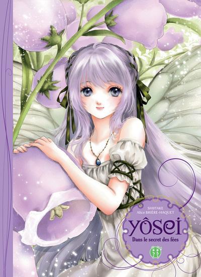 Yosei, dans le secret des fées - Nobi Nobi