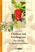 Chillifeuer & Knollengenuss