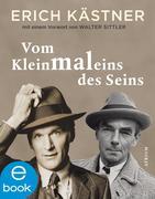 Erich Kästner: Vom Kleinmaleins des Seins