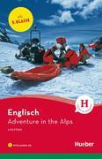Francis, Pauline: Adventure in the Alps. Lektüre + CD