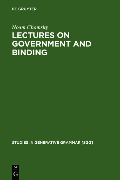 Lectures on Government and Binding als Buch von Noam Chomsky - de Gruyter Mouton