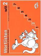 Balhorn, Heiko;Schniebel, Jan P.;Uihlein, Walter: wlt 2 - Wortlistentraining. Schülerarbeitsbuch 2. Schuljahr