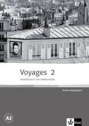 Voyages 2 (A2). Guide pédagogique