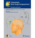 Yamamoto New Scalp Acupuncture - Richard A. Feely