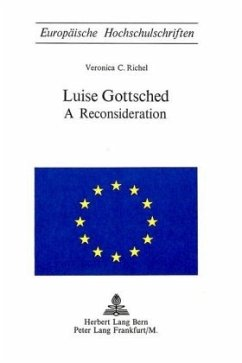 Luise Gottsched: A Reconsideration - Richel, Veronica C.
