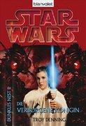 Denning, Troy: Star Wars. Dunkles Nest 02. Die verborgene Königin