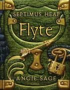 Angie Sage: Septimus Heap 02. Flyte