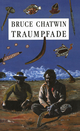 Traumpfade - BRUCE CHATWIN