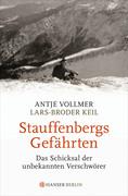 Antje Vollmer;Lars-Broder Keil: Stauffenbergs Gefährten