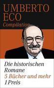 Umberto Eco: Die historischen Romane