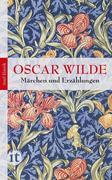 Oscar, Wilde: Märchen und Erzählungen