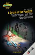 Jan Schuld: A Crime in the Paddock - Verbrechen auf der Pferdekoppel