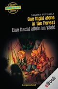 One Night Alone in the Forest - Eine Nacht allein im Wald - Dagmar Puchalla