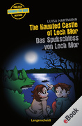 Luisa Hartmann: The Haunted Castle of Loch Mor - Das Spukschloss von Loch Mor