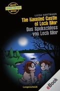 The Haunted Castle of Loch Mor - Das Spukschloss von Loch Mor - Luisa Hartmann