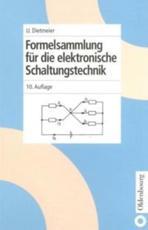 Formelsammlung f��r die elektronische Schaltungstechnik - Ulrich Dietmeier