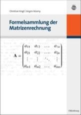 Formelsammlung der Matrizenrechnung - Christian Voigt, Jürgen Adamy