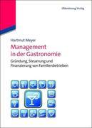Meyer, Hartmut: Management in der Gastronomie