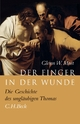 Der Finger in der Wunde - Glenn W. Most