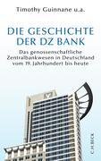 - -: Die Geschichte der DZ-BANK