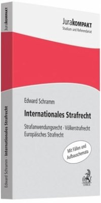 Internationales Strafrecht - Schramm, Edward