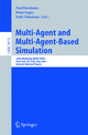 Multi-Agent and Multi-Agent-Based Simulation - Paul Davidsson; Brian Logan; Keiki Takadama