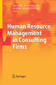 Human Resource Management in Consulting Firms - Michel E. Domsch; Elena Hristozova