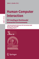 Human-Computer Interaction. HCI Intelligent Multimodal Interaction Environments - Julie A. Jacko
