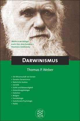 Darwinismus - Weber, Thomas P.