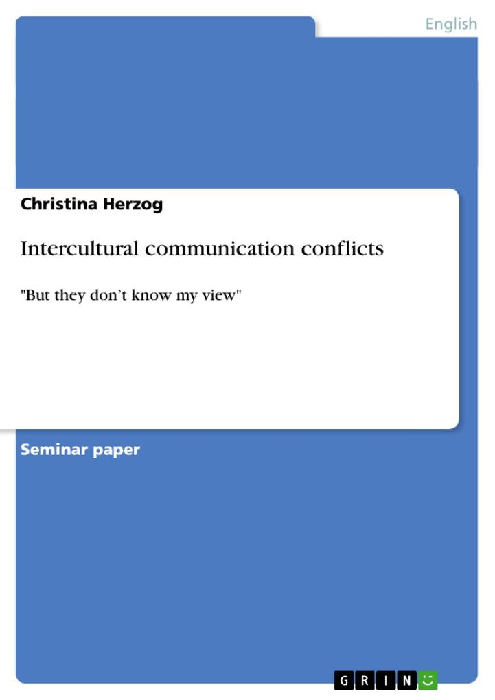 Intercultural communication conflicts als Buch von Christina Herzog - GRIN Publishing