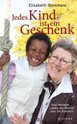 Stenmans, Elisabeth: Jedes Kind ist ein Geschenk
