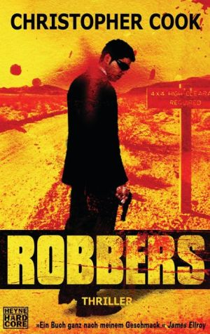 Robbers: Thriller - Christopher Cook, Tamara Rapp, Frank Dabrock, Stefan Lux