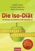 Fredrik Paulún;Kristina Andersson;Martin Brunnberg: Die Iso-Diät